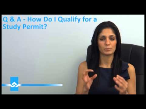 How to Qualify for a Study Permit