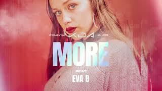 Eva B - MORE #KDAxEurope #KDA #LeagueOfLegends