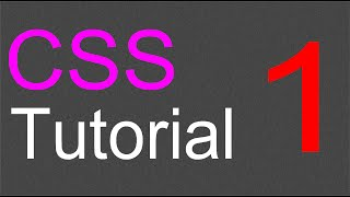 CSS Layout Tutorial - 01 - Introduction