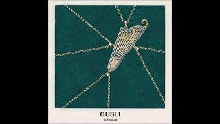 GUSLI Guf Slim 07 В основе альбом GUSLI