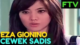Video FTV BARU - CEWEK SADIS-  EZA GIONINO download MP3, 3GP, MP4, WEBM, AVI, FLV Mei 2018