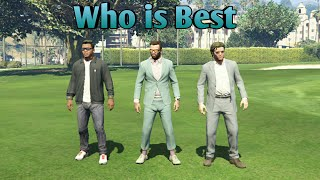 GTA 5 Online | Battle Of The Best | Franklin Vs Michael Vs Trevor | Who is Best | Game Lovers