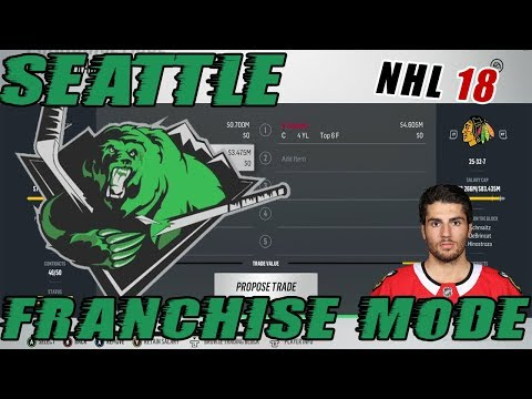 "NHL 18: Seattle Franchise Mode #9 ""Second Line Center Trade"""