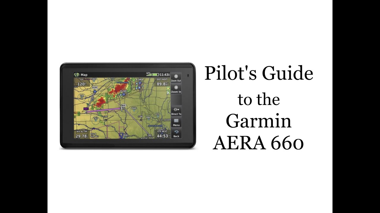 Pilot's Guide To The Garmin AERA 660 GPS on