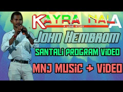 KAYRA NALA NEW SANTHALI VIDEO SONG 2019__JOHN HEMBROM