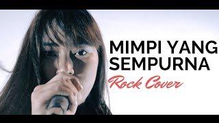 Download Mimpi Yang Sempurna - Peterpan - Rock Cover By Jeje GuitarAddict ft Anetjka