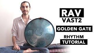 RAV Drum Rhythm Tutorial On RAV Vast2 C Golden Gate