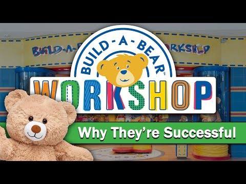 Build-A-Bear Workshop - Why They're Successful