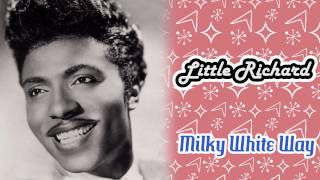 Little Richard - Milky White Way