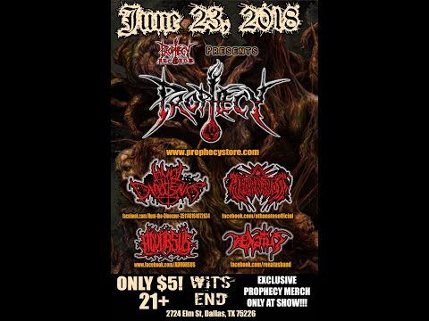 "6-23-18 PROPHECY - ""Ebolic Regurgitation"" at Wits End in Dallas, TX!"