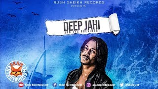 Deep Jahi - Lock The Street [Wave Riddim] May 2019