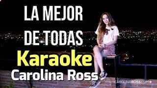 La Mejor De Todas - Banda El Recodo - Carolina Ross Karaoke - Leo Mart