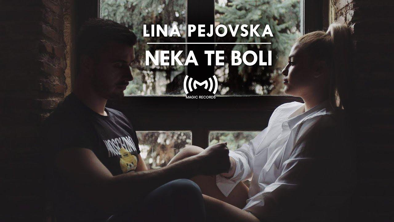 Lina Pejovska - Neka te boli (Official Video)