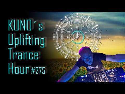 ♫ KUNO´s Uplifting Trance Hour 275 (March 2020) I Amazing Uplifting Trance Mix