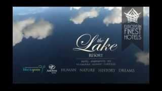 The Lake Resor – European Finest Hotels