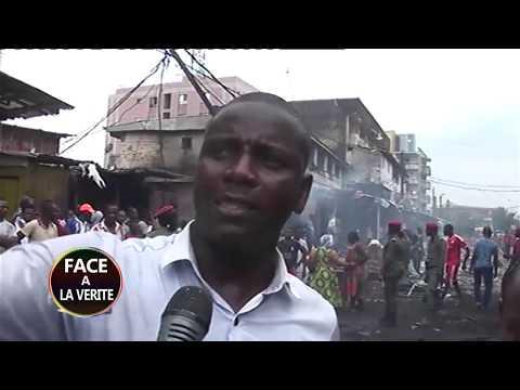 Face à la Vérité 001 -  INCENDIE AU MARCHE CONGO DE DOUALA CE MATIN DE 1H A 17H