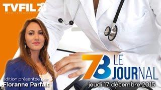 7/8 Le journal – Edition du jeudi 17 décembre 2015