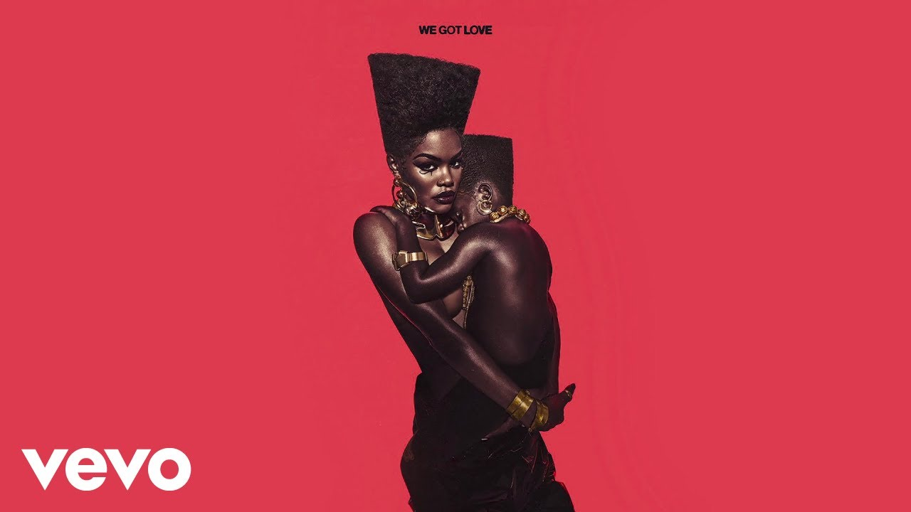 Teyana Taylor - We Got Love (Audio)