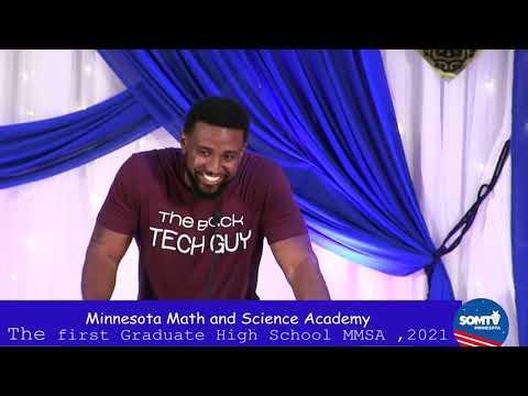 Minnesota Math and Science Academy The first Graduate High School MMSA ,2021