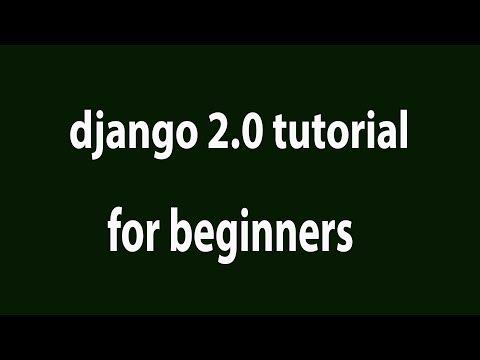 Django 2.0 Tutorial 3: Writing First View to Display Hello World