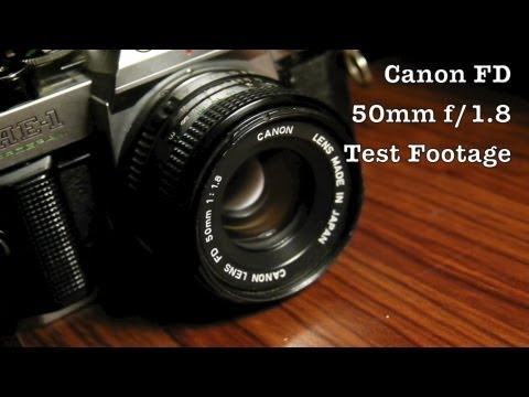 Canon 50mm f1.8 FD Mount Nifty Fifty Lens Test Footage For 35mm Cameras AKA Standard / Normal Lenses