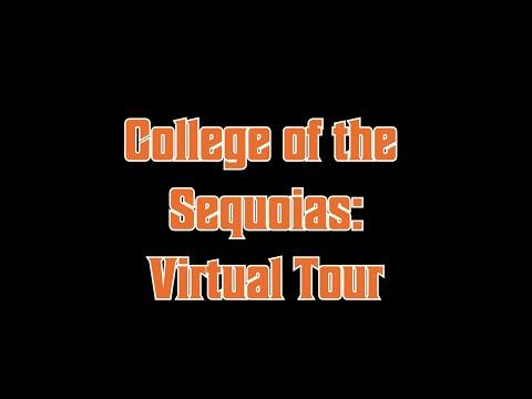 College of the Sequoias MBB: Virtual Tour