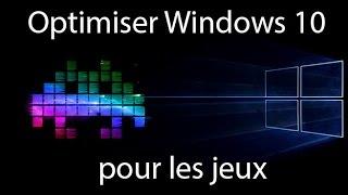 Optimiser Windows 10 pour les jeux et gagner des fps