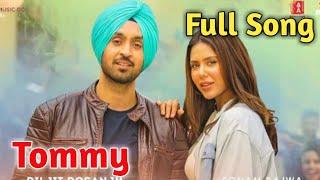 Tommy|Raj Ranjodh|Diljit Dosanjh|Sonam Bajwa|Shadaa|Tommy Full Song|