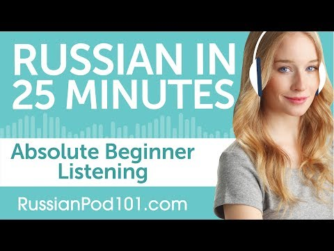 25 Minutes of Russian Listening Comprehension for Absolute Beginners