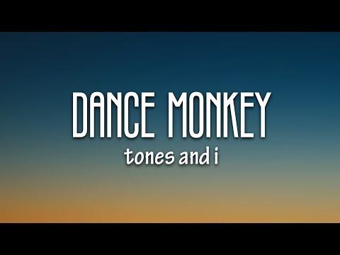 Tones and I – Dance Monkey (Lyrics)