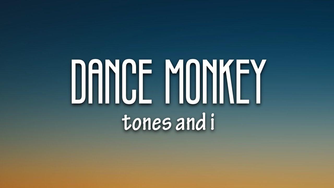 Tones And I Dance Monkey Lyrics Mp3 Song Mp4 Download