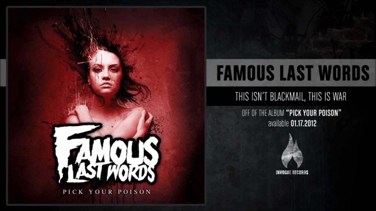 famous-last-words-this-isnt-blackmail-this-is-war-invoguerecords