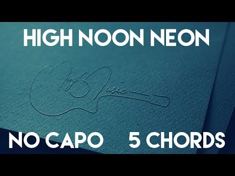 How To Play High Noon Neon by Jason Aldean | No Capo (5 Chords) Guitar Lesson