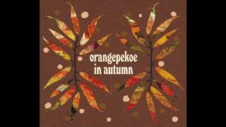 From ミニアルバム「orange pekoe in autumn」オレンジペコー (2004年発...