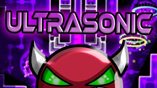 Geometry Dash - Ultrasonic [DEMON] - By: ZenthicAlpha, and many others (On Stream)