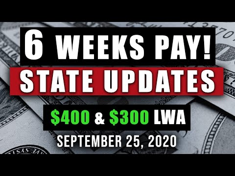 UNEMPLOYMENT $300 & $400 PER WEEK LWA UPDATE 09/25/2020 (PAYMENT UPDATES!)