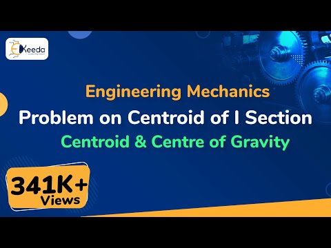 Centroid of a I-Section - Problem - Centroid & Center of Gravity - Engineering Mechanics