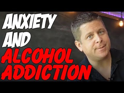 The Battle With Anxiety And Alcohol Addiction – Learn The TRUTH Here