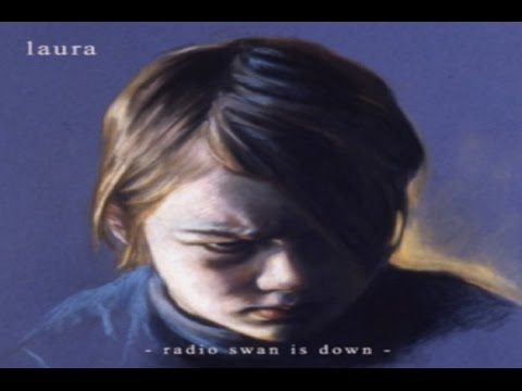 Laura - Radio Swan is Down [Full Album]