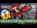 Biggest Football Hurdles Ever
