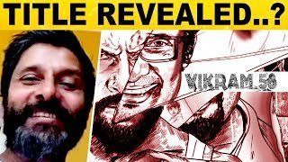 Wow.. Is This Chiyaan Vikram 58 Title?!