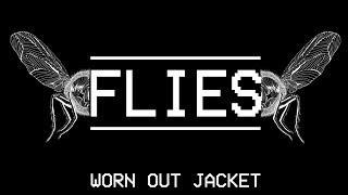 WORN OUT JACKET - FLIES (feat.  Kri...