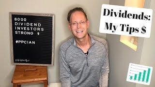 my top 8 tips for dividend investors 8000 dividend subscribers strong