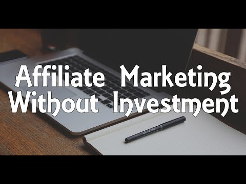 Make MONEY With AFFILIATE MARKETING Without INVESTMENT