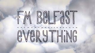 FM Belfast - Everything