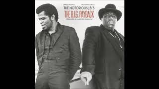 Notorious B.I.G. + James Brown | The Notorious J.B.'s B.I.G. Payback | Amerigo Gazaway (Full Album)