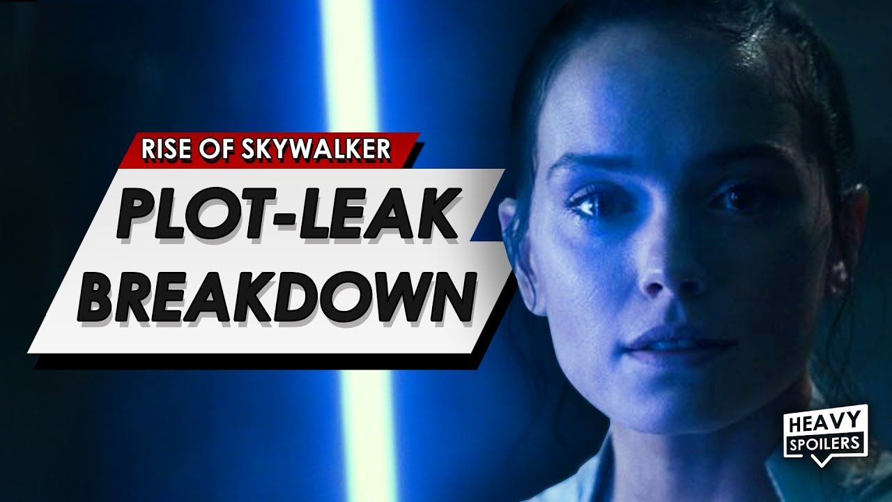 Star Wars: The Rise Of Skywalker: NEW CONFIRMED FULL PLOT LEAK BREAKDOWN | HEAVY SPOILERS