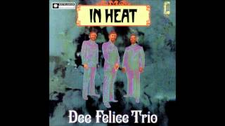 Dee Felice Trio - Summer in the City