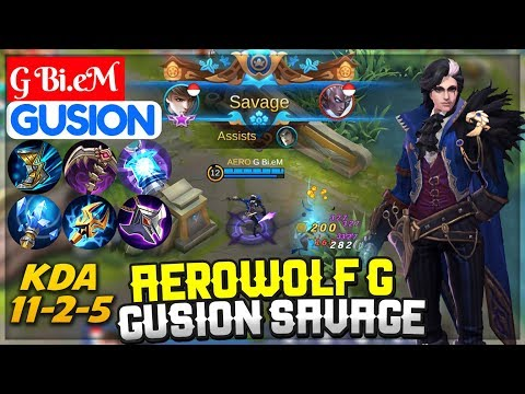 Aerowolf G Gusion SAVAGE [ Top 1 Global S10 ] G Bi.eM Gusion Mobile Legends