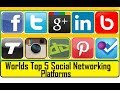 The world's Top 5 most popular social networks | TOP 5 Most Popular Social Platforms in the World
